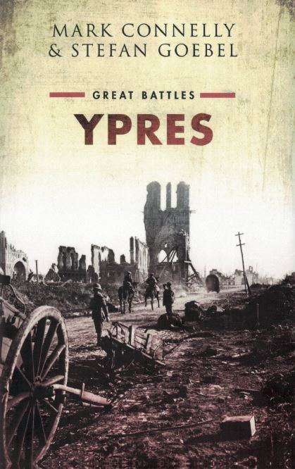 Book cover photo of the shattered & desolate remains of Ypres in 1917